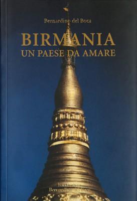 Birmania un paese da amare, Myanmar, Rangoon, Yangoon, animismo, invisibili nat, Bernardino del Boca