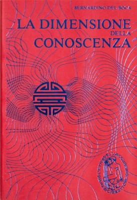 La Dimensione della Conoscenza, Bernardino del Boca