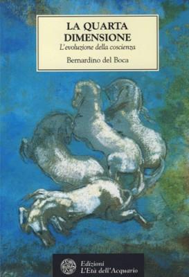 La quarta Dimensione, Bernardino del Boca