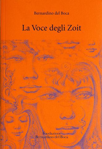 La Voce degli Zoit, Teosofia, Bernardino del Boca